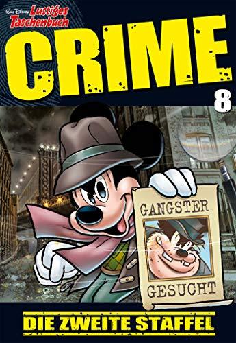 Lustiges Taschenbuch Crime 08: Die zweite Staffel