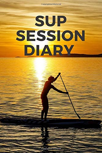 SUP Session Diary: Track every stand-up paddleboard session in the surf in one place with his handy guide for travelling and local stand-up ... tide for your custom surf journal and diary.