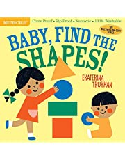 Pixton, A: Indestructibles: Baby, Find the Shapes!: Chew Proof - Rip Proof - Nontoxic - 100% Washable (Book for Babies, Newborn Books, Safe to Chew)