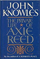 The Private Life of Axie Reed 0525244034 Book Cover