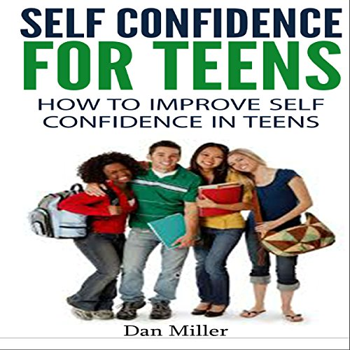 Self-Confidence for Teens audiobook cover art