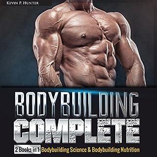 Bodybuilding Complete: 2 Books in 1 cover art