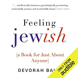 Feeling Jewish (A Book for Just About Anyone) audiobook cover art