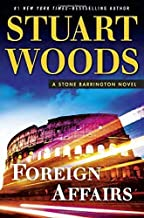 Foreign Affairs (A Stone Barrington Novel) by Stuart Woods (2015-10-13)