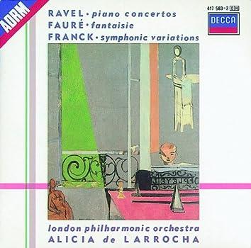 Ravel: Piano Concertos/Franck: Variations symphoniques/Fauré: Fantaisie