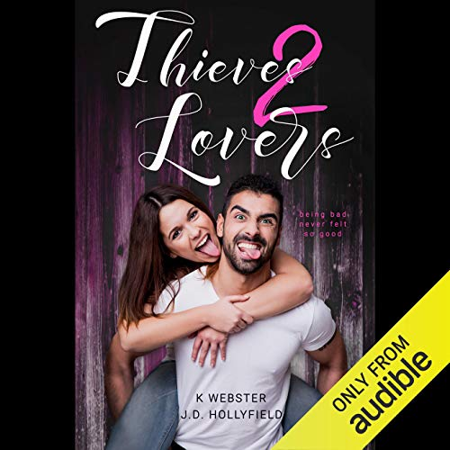 Thieves 2 Lovers audiobook cover art