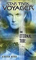 Star Trek: Voyager: The Eternal Tide by Kirsten Beyer(2012-08-28)