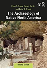 The Archaeology of Native North America