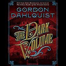 The Dark Volume: A Novel