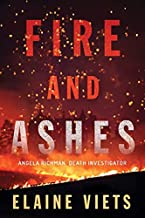 Fire and Ashes (Angela Richman, Death Investigator, 2)