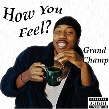 How You Feel?
