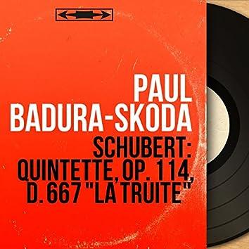 """Schubert: Quintette, Op. 114, D. 667 """"La truite"""" (Mono Version)"""