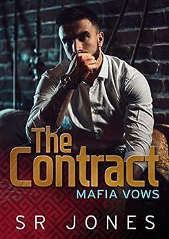 The Contract: A Mafia Vows Prequel by [SR Jones, Ansley Blackstock]