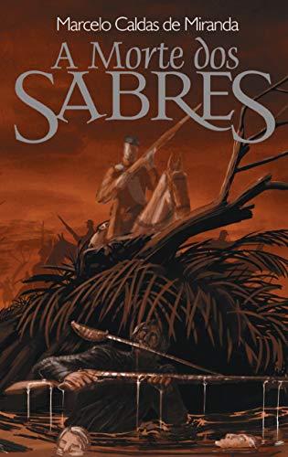 A Morte dos Sabres