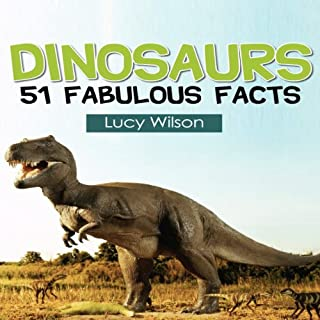 Dinosaurs: 51 Fabulous Facts audiobook cover art