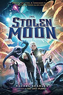 STOLEN MOON (The Lost Planet Series)