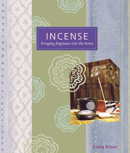 Incense: Bringing Fragrance into the Home (Self-Indulgence Series) (English Edition)