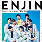 Say Your Name / 円神