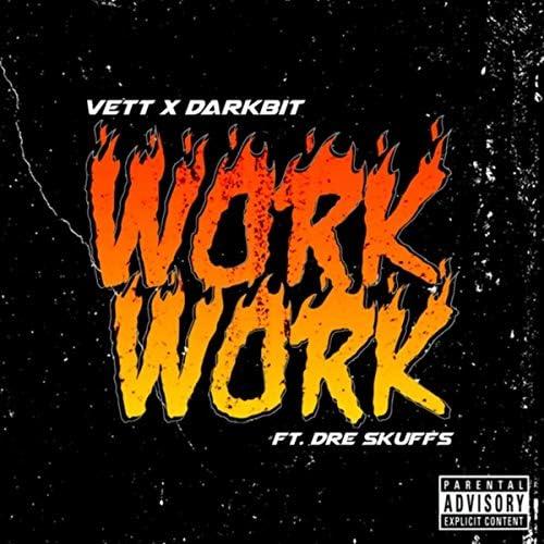 Vett, Darkbit & Dre Skuffs
