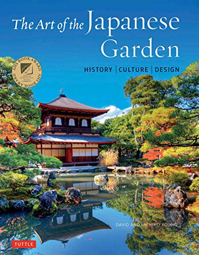 The Art of the Japanese Garden: History / Culture / Design (English Edition)