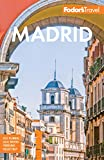 Fodor's Madrid: with Seville and Granada (Full-color Travel Guide)