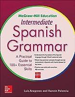 Mcgraw Hill Education Intermediate Spanish Grammar