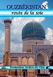 Ouzbékistan, la route de la soie