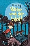 Hannes Klug: Viktor und der Wolf