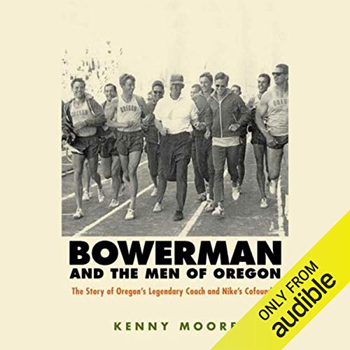 Bowerman and the Men of Oregon cover art