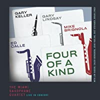 Four of a Kind by Miami Saxophone Quartet (2013-05-03)