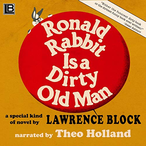 Ronald Rabbit Is a Dirty Old Man audiobook cover art