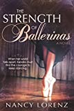 The Strength of Ballerinas (English Edition)