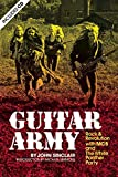 Guitar Army: Rock & Revolution With the MC5 and the White Panther Party