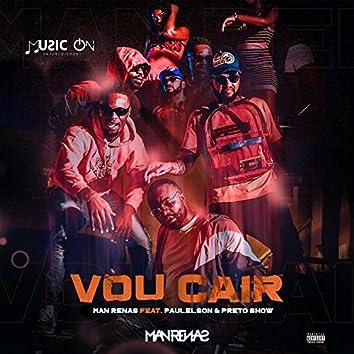 Vou Cair (feat. Paulelson & Preto Show)