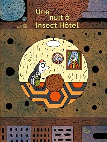 Une nuit à Insect Hôtel