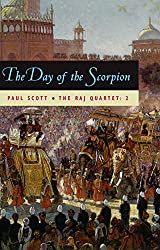 The Raj Quartet, Volume 2: The Day of the Scorpion