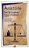 Sur la justice - Ethique à Nicomaque Livre V by Aristote(2008-09-15) - Flammarion - 01/01/2008