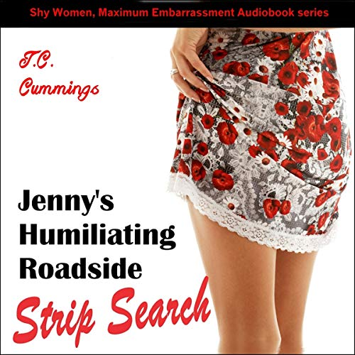 Jenny's Humiliating Roadside Strip Search cover art