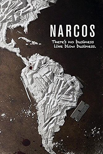 Póster Narcos 'There's No Business Like Blow Business' (61cm x...