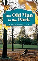 The Old Man in the Park