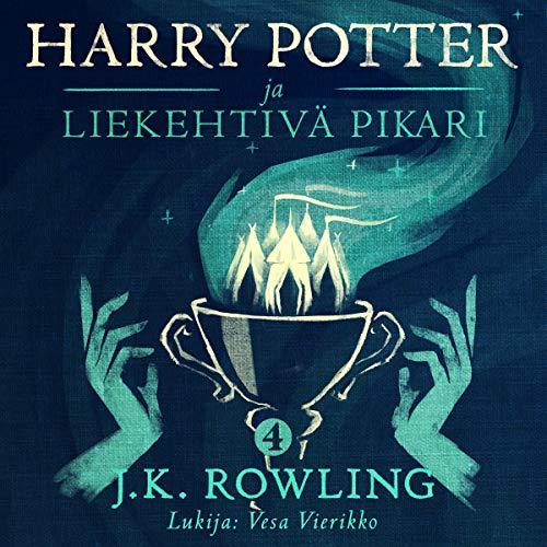 Harry Potter ja liekehtivä pikari cover art