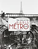 The story of the Paris Metro - From 1900 to the current day
