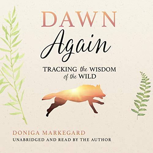 Dawn Again Audiobook By Doniga Markegard cover art