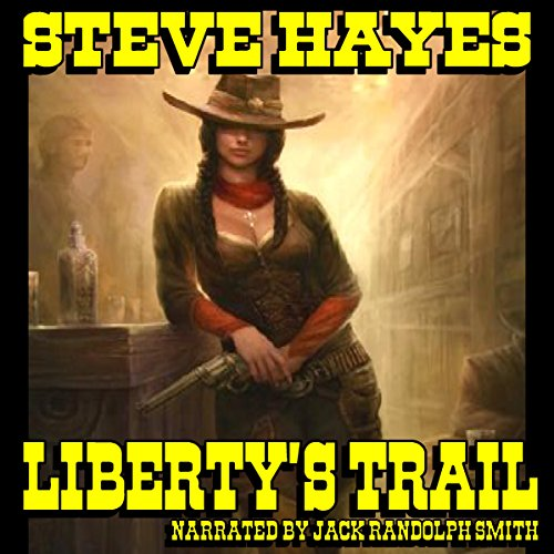 Liberty's Trail audiobook cover art