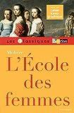 Classiques Bordas ? Molière ? L'École des femmes by Marie-Henriette Bru (2015-08-04) - Bordas - 04/08/2015