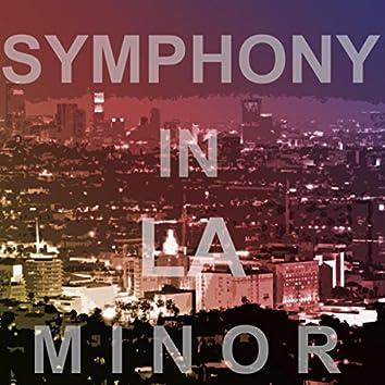 Symphony in LA Minor