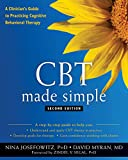Image of CBT Made Simple: A Clinician's Guide to Practicing Cognitive Behavioral Therapy (The New Harbinger Made Simple Series)