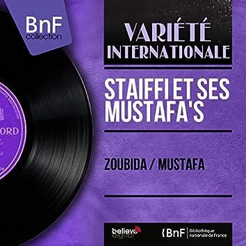 Zoubida / Mustafa (Mono Version)
