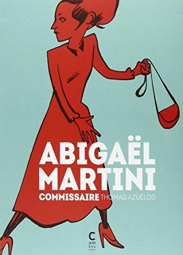 Abigaël Martini, commissaire