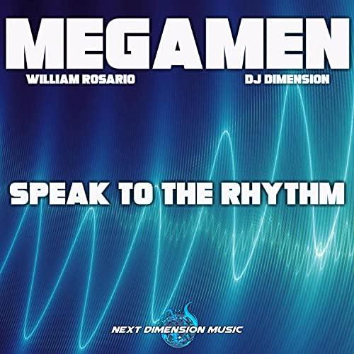 Megamen, DJ Dimension & William Rosario